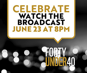 Forty Under 40 broadcast promo